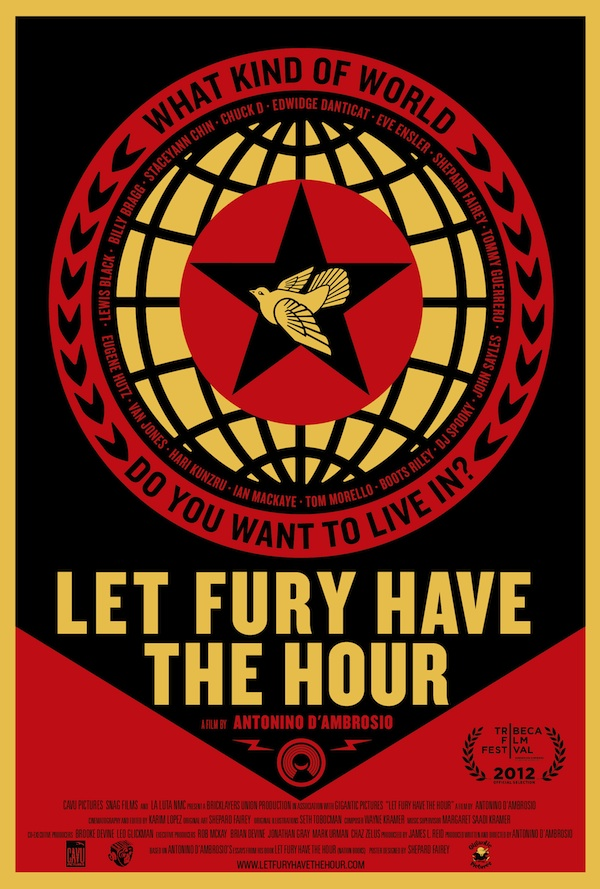 Official poster for LET FURY HAVE THE HOUR, designed by legendary street artist Shepard Fairey