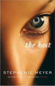 Stephenie Meyer's The Host Book Cover