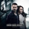 Dead Man Down Poster - Horizontal